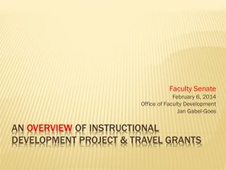 an  overview  of instructional development project & Travel grants