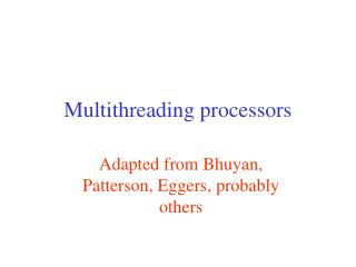 Multithreading processors