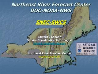 Northeast River Forecast Center DOC-NOAA-NWS SNEC-SWCS