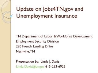 Update on Jobs4TN.gov and  Unemployment Insurance