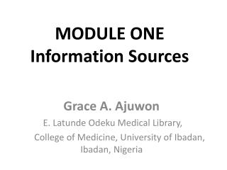 MODULE ONE Information Sources