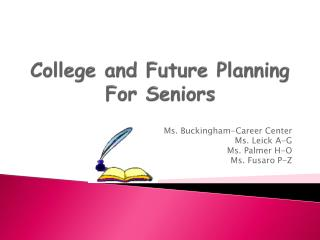 College and Future Planning For  S eniors