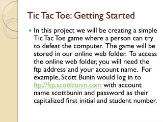 Tic  Tac  Toe: Getting Started