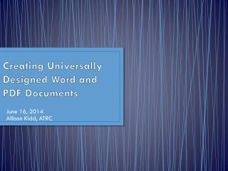 Creating Universally Designed Word and PDF Documents