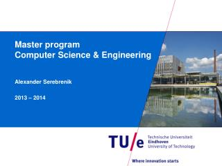 Master program  Computer Science & Engineering