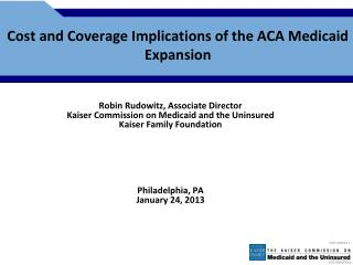 Cost and Coverage Implications of the ACA Medicaid Expansion