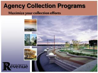 AGENCY COLLETION PROGRAMS : STATE DEBT COLLECTION (SDC)  TAX REFUND INTERCEPTION PROGRAM (TRIP)