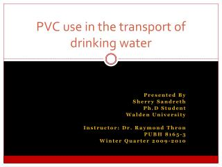 PVC use in the transport of drinking water