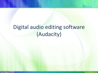 Digital audio editing software (Audacity)