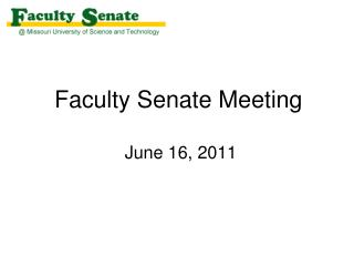 Faculty Senate Meeting  June 16, 2011