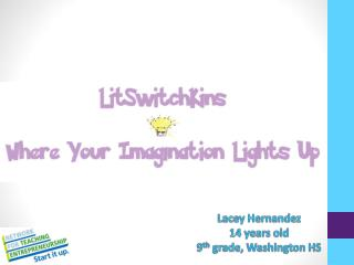 Lacey Hernandez 14 years old 9 th grade, Washington HS