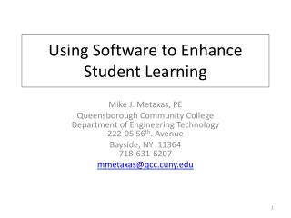 Using Software to Enhance Student Learning