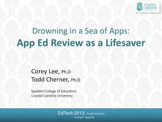 Drowning in a Sea of Apps:  App  Ed Review as a Lifesaver