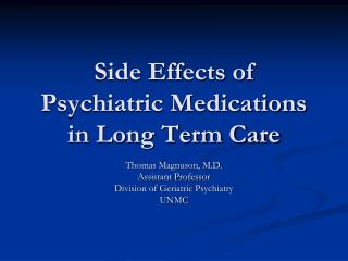 Side Effects of Psychiatric Medications in Long Term Care