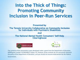 Into the Thick of Things:  Promoting Community Inclusion in  Peer-Run Services