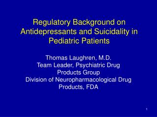 regulatory background on  antidepressants and suicidality in pediatric patients