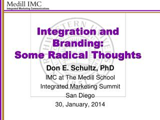 Integration and Branding:  Some Radical Thoughts
