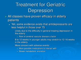 Treatment for Geriatric Depression