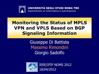Monitoring the Status of MPLS VPN and VPLS Based on BGP Signaling Information