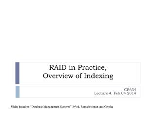 RAID in Practice, Overview of Indexing