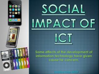 Social impact OF ICT