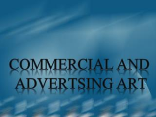 Commercial and  Advertsing  Art