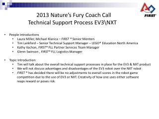 2013 Nature's Fury Coach Call  Technical Support Process EV3\NXT