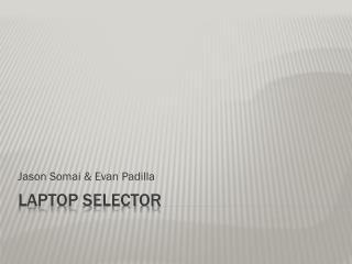 Laptop Selector