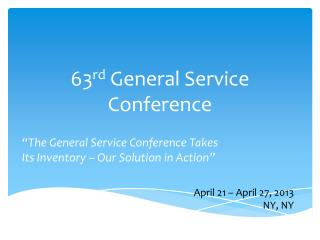 63 rd  General Service Conference