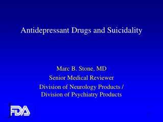 Antidepressant Drugs and Suicidality