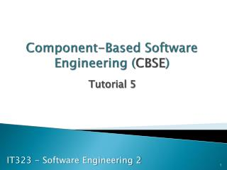 Component-Based Software Engineering ( CBSE )