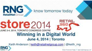 Winning in a Digital World June 4, 2014 | Toronto