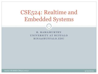 CSE524: Realtime and Embedded Systems