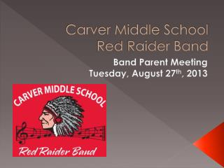 Carver Middle School Red Raider Band