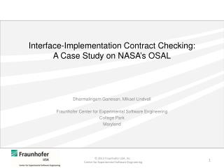 Interface-Implementation Contract Checking:  A Case  Study on NASA's OSAL