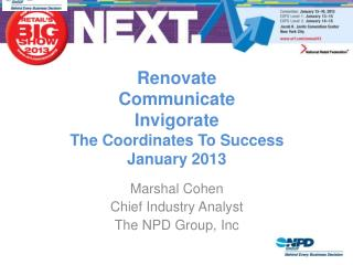 Renovate Communicate Invigorate The Coordinates To Success January 2013