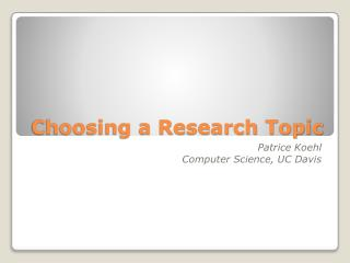 Choosing a Research Topic