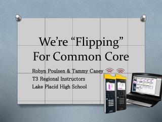 "We're ""Flipping"" For Common Core"