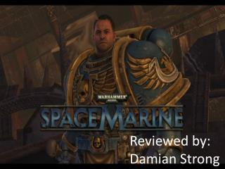 Reviewed by:  Damian Strong