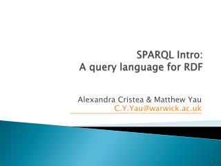 SPARQL Intro: A query language for RDF