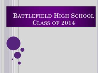 Battlefield High School Class of 2014