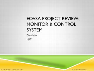 EOVSA PROJECT REVIEW: Monitor & Control System