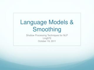 Language Models & Smoothing