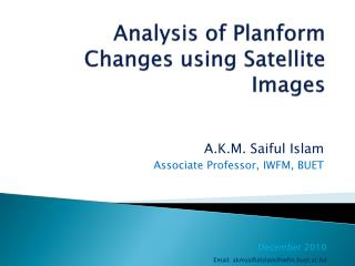 Analysis of  Planform  Changes using Satellite Images