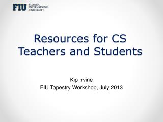 Resources for CS Teachers and Students