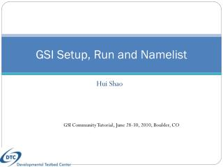 GSI Setup, Run and  Namelist