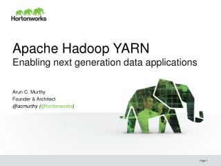 Apache Hadoop YARN Enabling next generation data applications