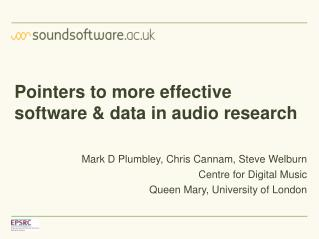 Pointers to more effective software & data in audio research