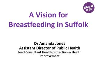 A Vision for Breastfeeding in Suffolk