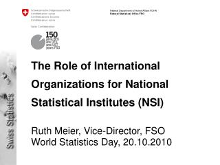 The Role of International Organizations for National Statistical Institutes (NSI)
